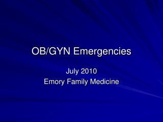 July 2010 Emory Family Medicine