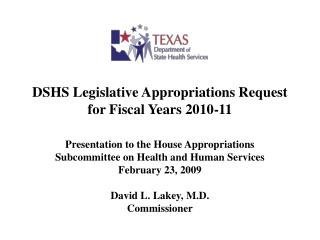 DSHS Legislative Appropriations Request for Fiscal Years 2010-11