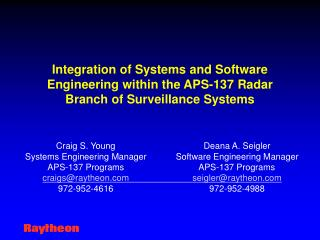 Integration of Systems and Software Engineering within the APS-137 Radar Branch of Surveillance Systems