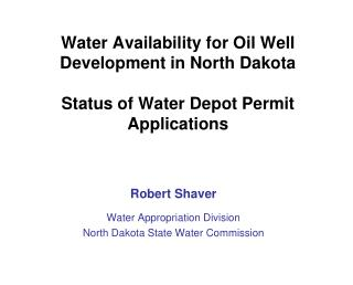 Water Availability for Oil Well Development in North Dakota ...