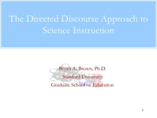 The Directed Discourse Approach to Science Instruction