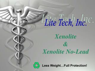 Xenolite   Xenolite No-Lead