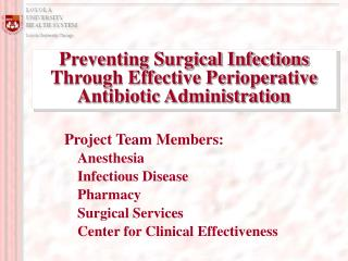 Preventing Surgical Infections Through Effective Perioperative ...