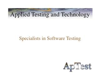 Applied Testing and Technology