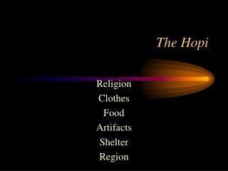 The Hopi