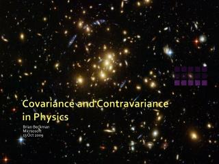 Covariance and Contravariance  in Physics