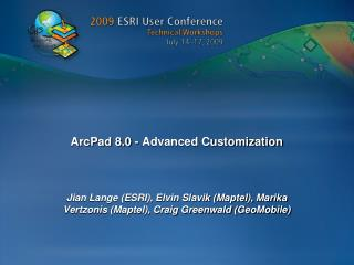 ArcPad 8.0 - Advanced Customization