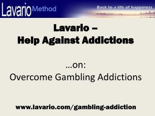 Overcome Gambling Addictions