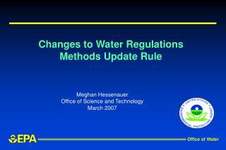 Changes to Water Regulations Methods Update Rule