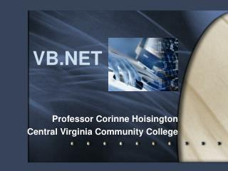 Professor Corinne Hoisington Central Virginia Community College