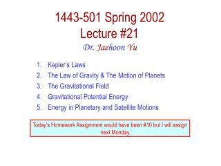 1443-501 Spring 2002 Lecture 21