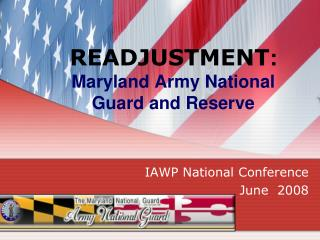 READJUSTMENT: Maryland Army National Guard and Reserve