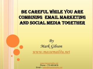 Be careful while combining  EMAIL MARKETING and social media