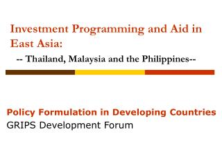 Investment Programming and Aid in East Asia: -- Thailand ...