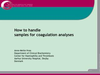 How to handle  samples for coagulation analyses