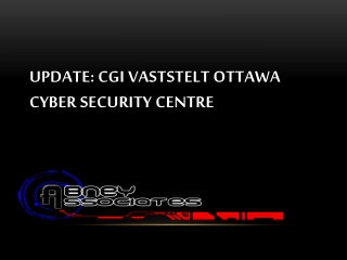 UPDATE: CGI vaststelt Ottawa cyber security centre