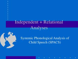 Independent  Relational Analyses