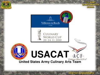 USACAT United States Army Culinary Arts Team