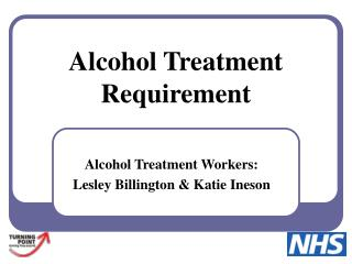 Alcohol Treatment Requirement