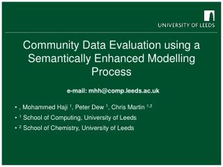 Community Data Evaluation using a Semantically Enhanced Modelling Process