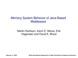 Memory System Behavior of Java-Based Middleware