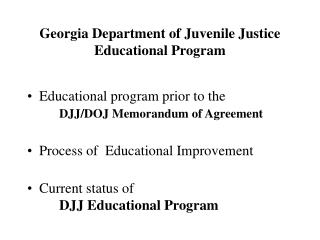 Georgia Department of Juvenile Justice  Educational Program