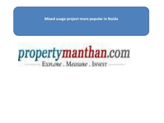 Mixed usage project more popular in Noida