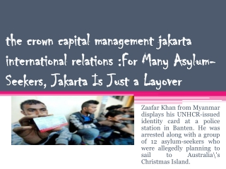 The Crown Capital Management Jakarta International Relations