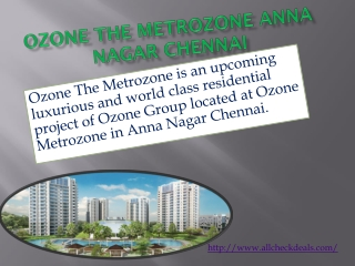 Ozone The Metrozone Anna Nagar Chennai
