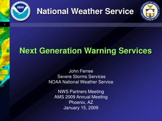 John Ferree Severe Storms Services NOAA National Weather Service