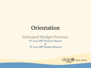 FY 2012 Budget process Orientation