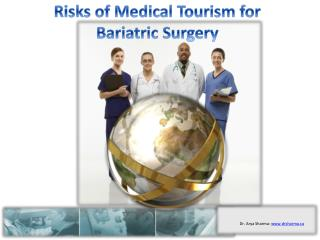 Risks of Medical Tourism for Bariatric Surgery