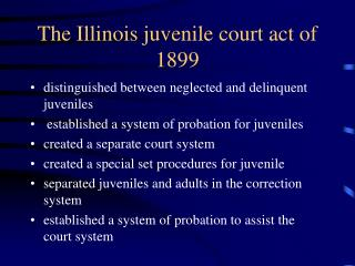 The Illinois juvenile court act of 1899