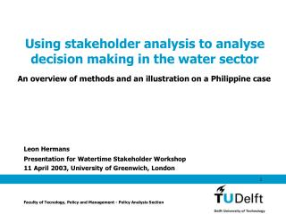 Using stakeholder analysis to analyse decision making in the water sector