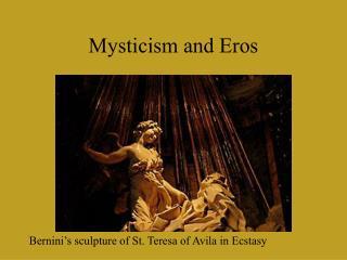 Mysticism and Eros