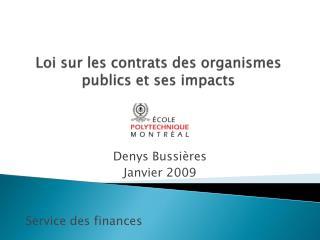 Loi sur les contrats des organismes publics et ses impacts