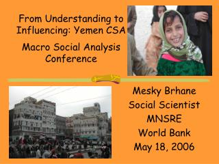 From Understanding to Influencing: Yemen CSA  Macro Social Analysis Conference