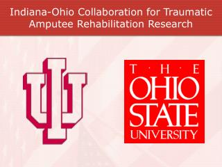 Indiana-Ohio Collaboration for Traumatic Amputee Rehabilitation Research