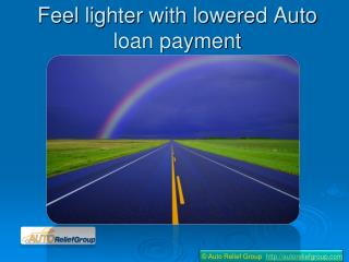 How to lower Auto loan payments