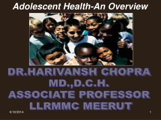 Adolescent Health-An Overview