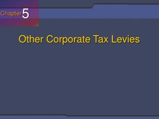 Other Corporate Tax Levies