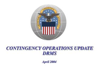 CONTINGENCY OPERATIONS UPDATE DRMS