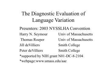 The Diagnostic Evaluation of Language Variation