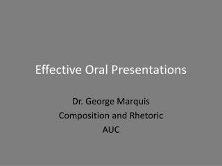 Effective Oral Presentations