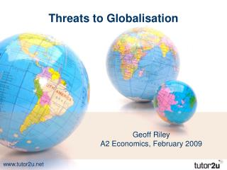 Threats to Globalisation
