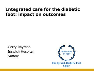 Integrated care for the diabetic foot: impact on outcomes