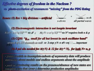Effective degrees of freedom in the Nucleon ?