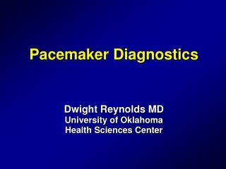 Pacemaker Diagnostics