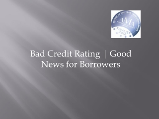 Bad credit rating good news for borrowers