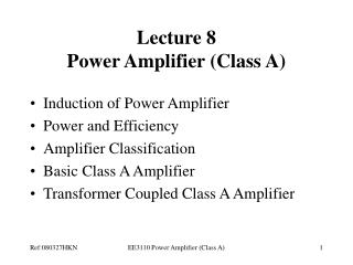 Lecture 8 Power Amplifier Class A